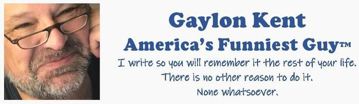 Gaylon Kent – America's Funniest Guy